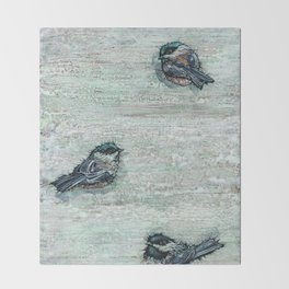 Weathered Chickadees Throw Blanket