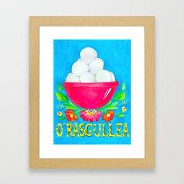 O' Rasgullea Framed Art Print