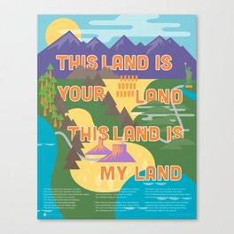 This Land is Your Land This Land is My Land Canvas Print