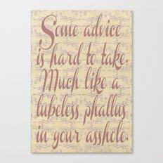 Advice Canvas Print