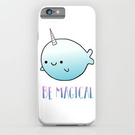 Be Magical iPhone Case