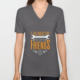 If You Understand 18436572 We Can Be Friends Unisex V-Neck