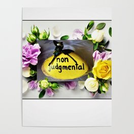 Being Non Judgmental Poster