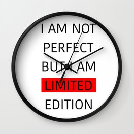 I AM LIMITED EDITION Wall Clock