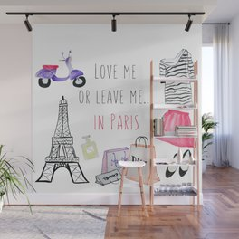 Leave me in Paris Wall Mural