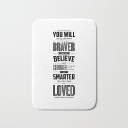 You Are Braver Than You Believe black-white typography poster childrens room nursery wall home decor Bath Mat
