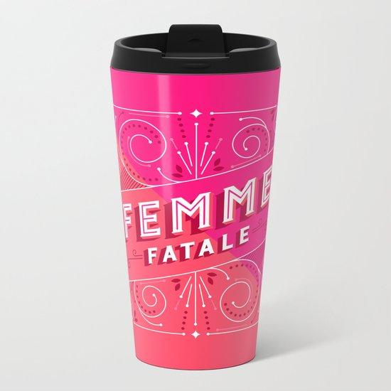 Femme Fatale Metal Travel Mug