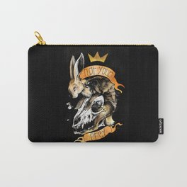 Not your prey Carry-All Pouch
