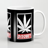 cannabis Mugs featuring Cannabis Disobey by Spyck