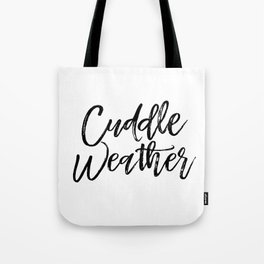 Cuddle Weather Tote Bag