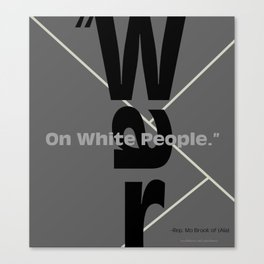 War On White People Canvas Print