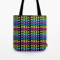 pizza Tote Bags featuring PIZZA  by Silvio Ledbetter