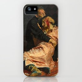 IVAN THE TERRIBLE AND HIS SON IVAN - ILYA REPIN  iPhone Case