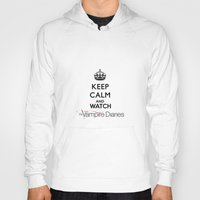 vampire diaries Hoodies featuring Keep Calm And Watch The Vampire Diaries by swiftstore