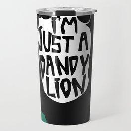 Dandy Cowardly Lion Quote Artwork Travel Mug