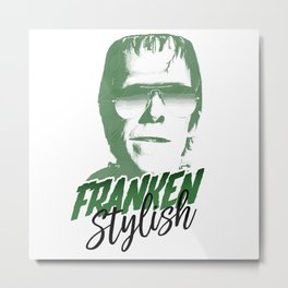 Franken Stylish Metal Print