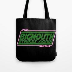 Bigmouth Strikes Again Tote Bag