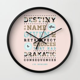 Destiny & Choices - JK Rowling Quote Wall Clock