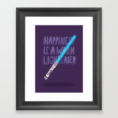 Happiness is a warm Lightsaber Framed Art Print