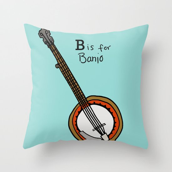 B is for Banjo  Throw Pillow
