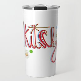 Kitchy Travel Mug