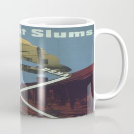 Vintage poster - Cross Out Slums Coffee Mug
