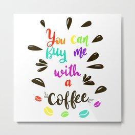 Mmm Coffee Metal Print