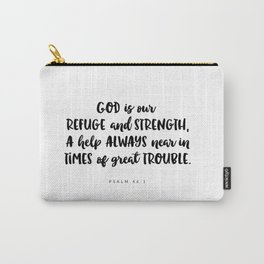 Psalm 46:1 - Bible Verse Carry-All Pouch