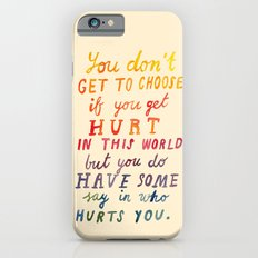 If You Get Hurt Poster Slim Case iPhone 6s