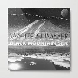 White Summer / Black Mountain Side Metal Print