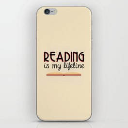 Reading is my lifeline iPhone Skin