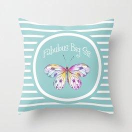 Fabulous Big Sister Gifts Throw Pillow