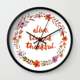 Alive. Blessed. Thankful. Watercolor Wreath. Thanksgiving Art Wall Clock