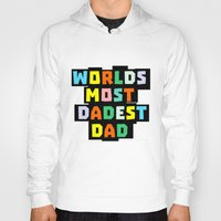 dad Hoodies featuring Dad by mailboxdisco
