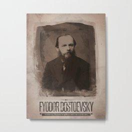 Fyodor Dostoevsky Metal Print