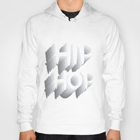 hip hop Hoodies featuring Hip Hop by Eleni Dreamel