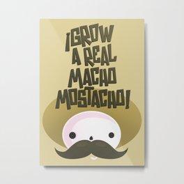 macho mostacho  Metal Print