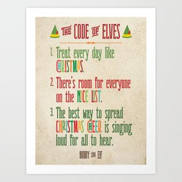 Buddy the Elf! The Code of Elves Art Print