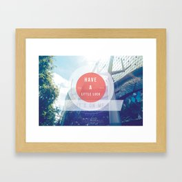 Have A Little Luck, Its On Me Framed Art Print