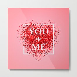 Confetti red heart on pink background with frame and lettering You+Me Metal Print