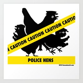 Police Hens Silhouette Art Print