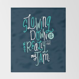 Not My Jam Throw Blanket