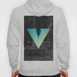 Where there is no imagination there is no horror Hoody