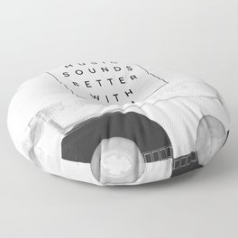 Music Sounds Better With You Floor Pillow