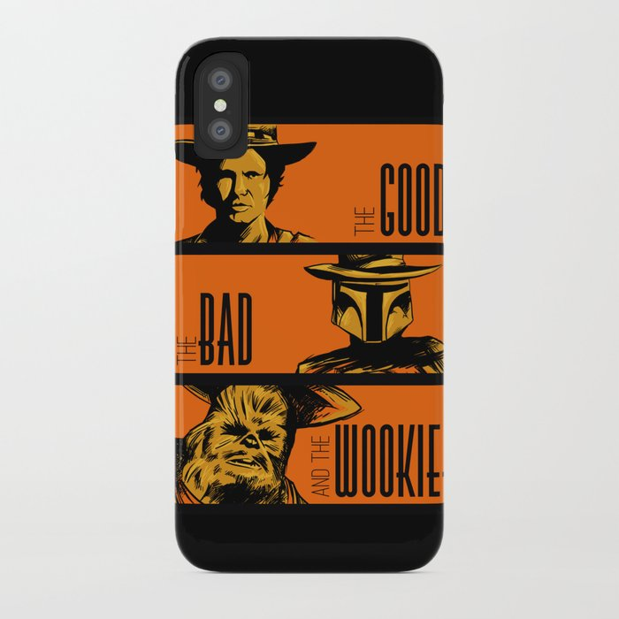 The Good, the bad and the wookiee iPhone Case