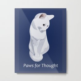 Paws for Thought - White Cat Sitting Metal Print
