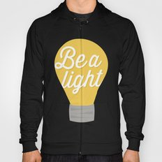 Be a light to the world Hoody