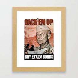 Back 'Em Up -- General Eisenhower Framed Art Print