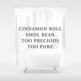Precious Cinnamon Roll White Shower Curtain