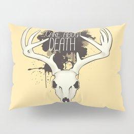 Care About Death Pillow Sham